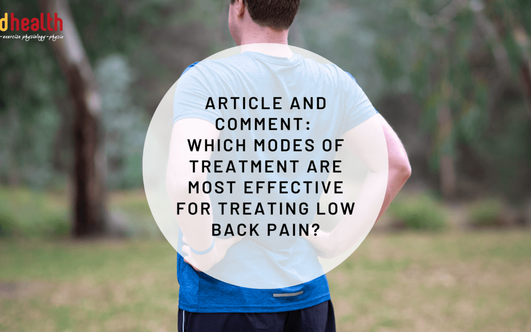 Article and Comment: which modes of treatment are most effective for treating low back pain?
