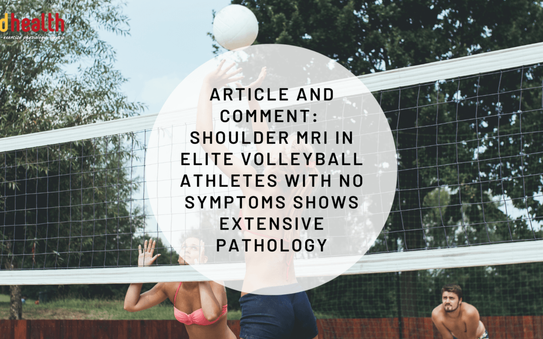 Article and Comment: Shoulder MRI in elite volleyball athletes with no symptoms shows extensive pathology