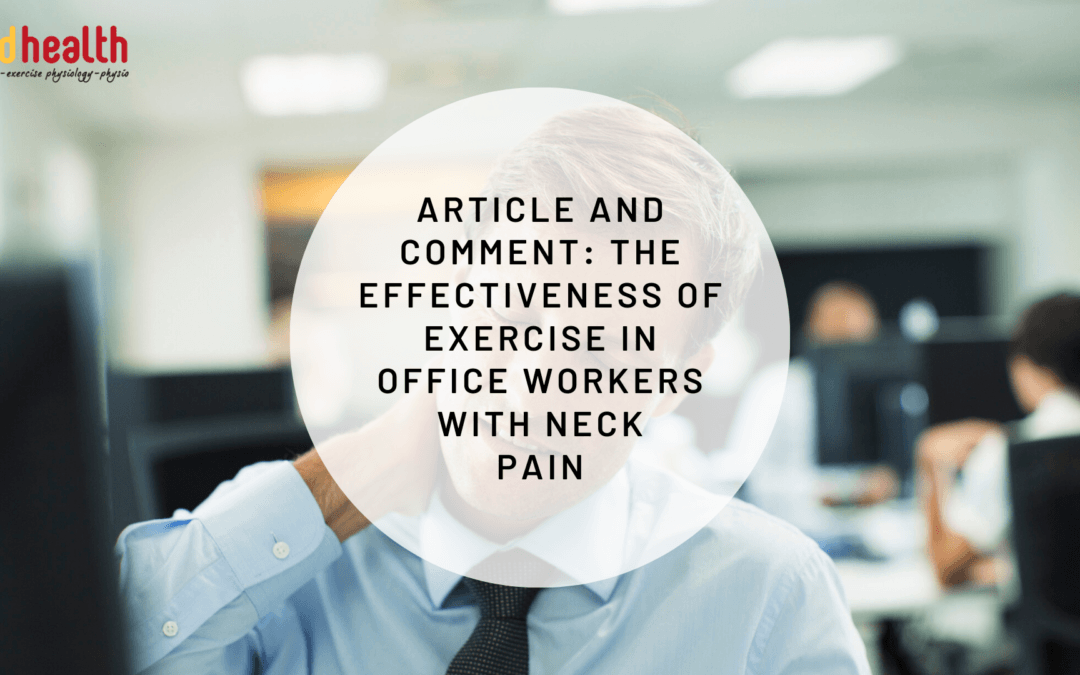 Article and Comment: the effectiveness of exercise in office workers with neck pain